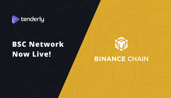 Binance Smart Chain now live on Tenderly!